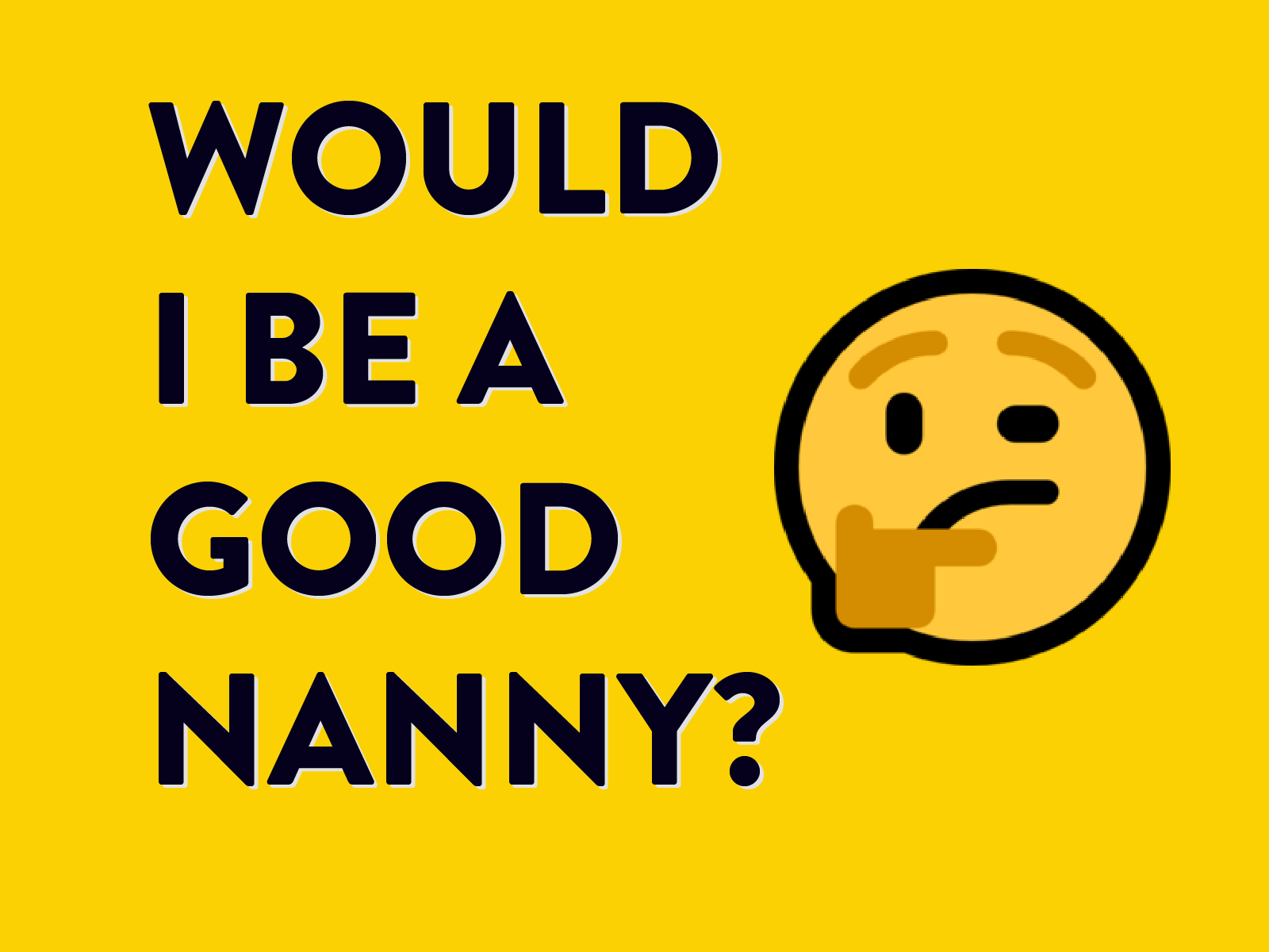 Is Nannying Right For You? - Help for nannies and home ...