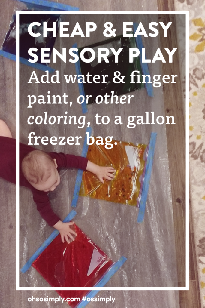 Cheap and easy sensory play. Add wawter and finger paint or other coloring to a gallon freezer bag.