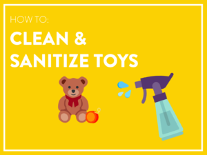 How to clean and sanitize toys