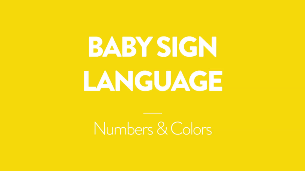 Baby Sign Language - Numbers and colors