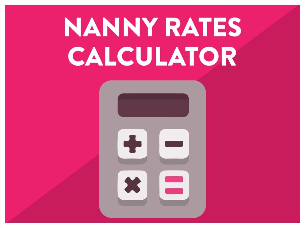 Nanny rates calculator