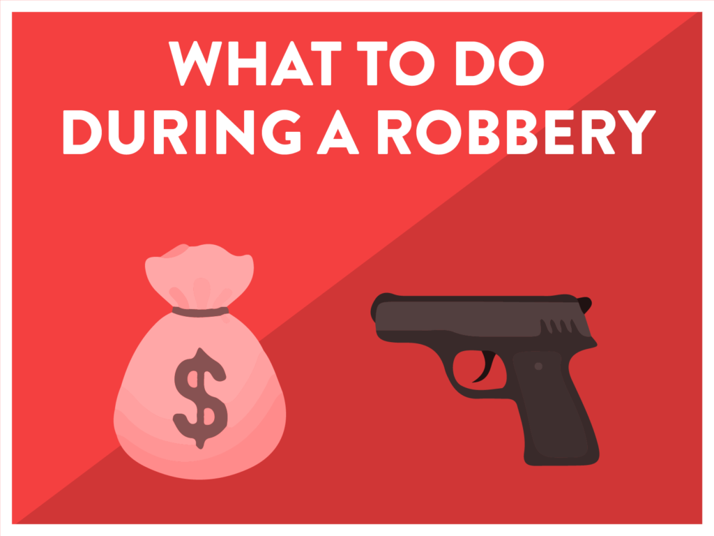 What to do during a robbery