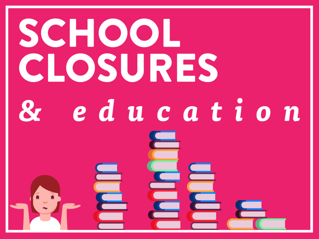 School Closures and Education