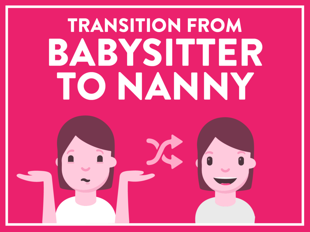 transition from babysitter to nanny