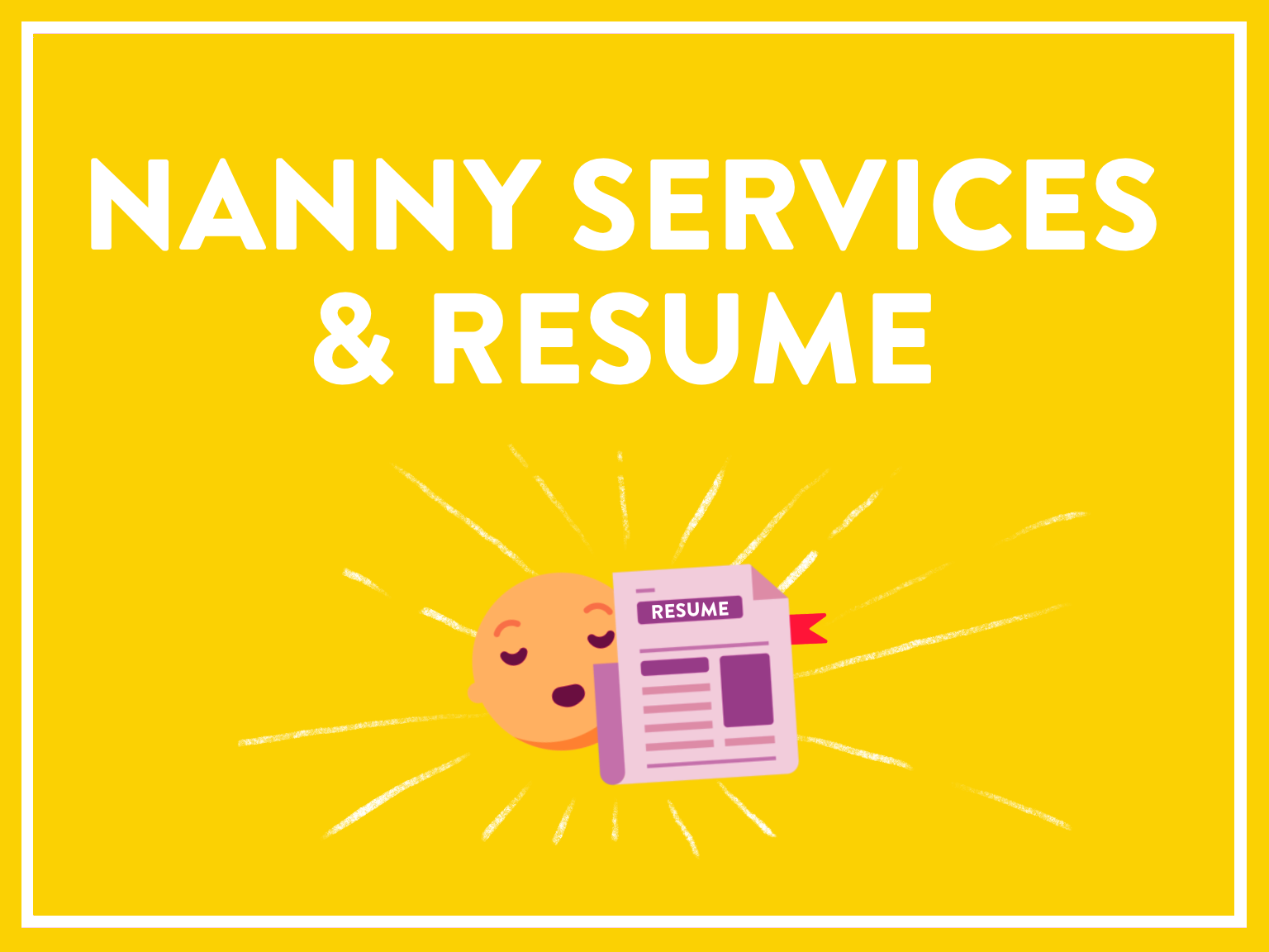 Nanny Services & Resume