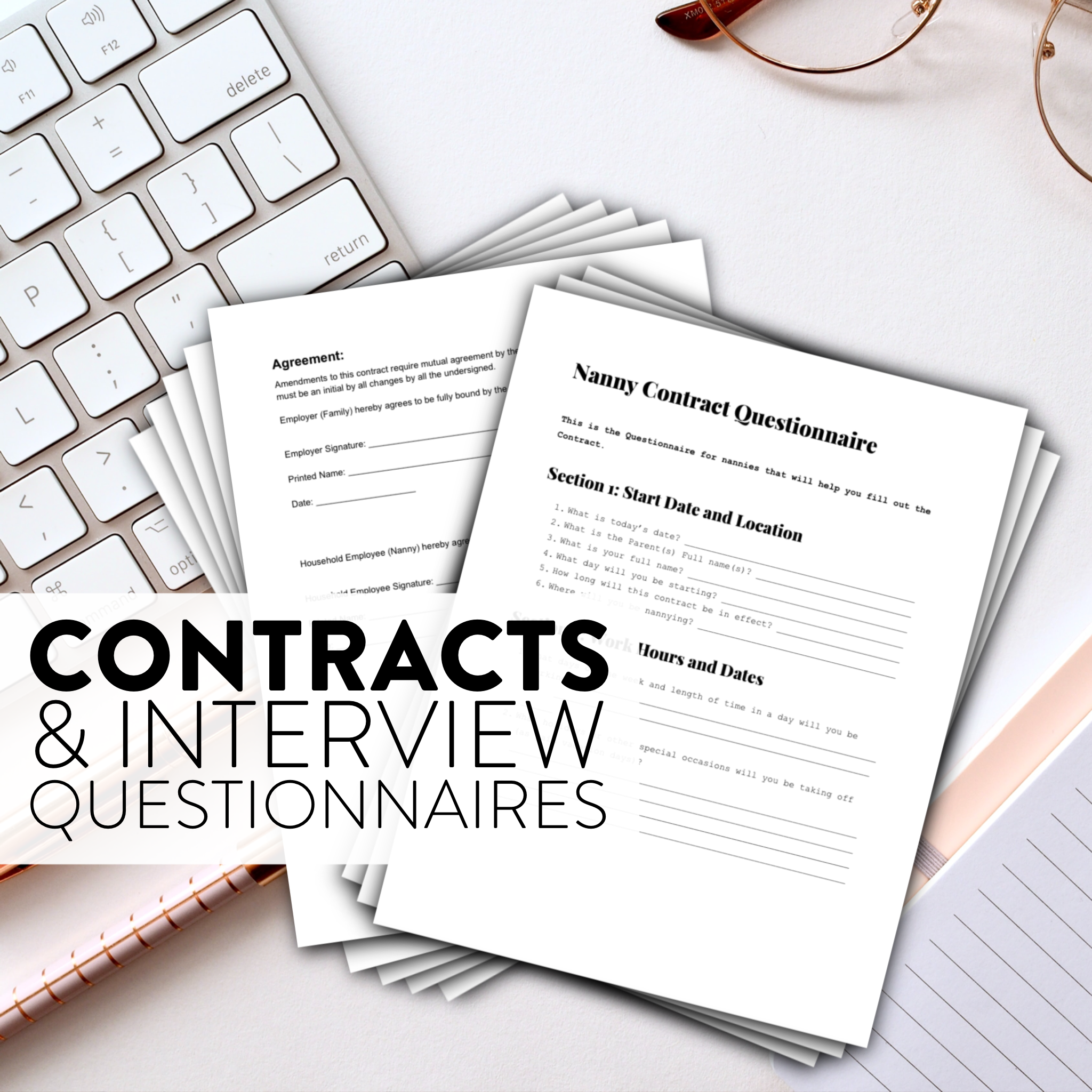 CONTRACTS & INTERVIEW QUESTIONAIRES