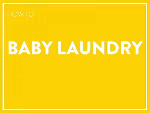 How to Baby Laundry